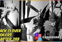 Komik Black Clover Chapter 288 Sub Indo