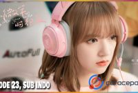 Falling Into Your Smile Ep 23 Sub Indo