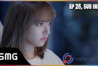 Falling Into Your Smile Ep 26 Sub Indo