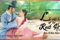 Nonton Drakor Lovers of the Red Sky Eps 3 Sub Indo