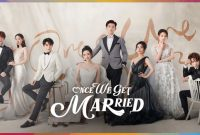 Nonton Once We Get Married Ep 19 Sub Indo Drakorindo